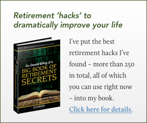 Retirement hacks to dramatically improve your life.